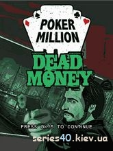 Poker Million: Dead Money | 240*320