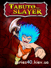 Tabuto The Slayer | 240*320