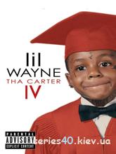Lil Wayne - Tha Carter IV By Sinedd