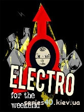 Electro for the Weekend