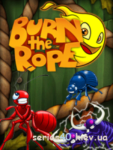 Burn the Rope (by Gameloft & AMA) (Анонс) | 240*320