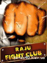 Raju Fight Club / Бойцовский клуб Раджу (Русская версия)   240*320