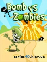 Bombs vs Zombies (Анонс) | 240*320