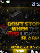 Don't Stop When The Red Lights Flash by MiX | 240*320