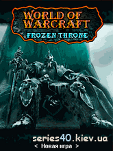 World Of Warcraft: Frozen Throne (Русская версия) | 240*320