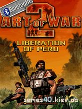 Art Of War 2: Liberation Of Peru v1.0.08 | 240*320