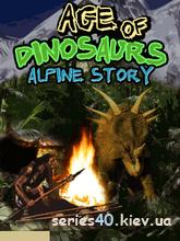 Age Of Dinosaurs: Alpine Story | 240*320