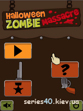 Halloween Zombie: Massacre | 240*320