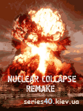 Nuclear Collapse Remake (Мод) | 240*320