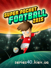 Super Pocket Football 2015 | 240*320