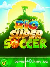 Rio Super Soccer | 240*320