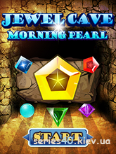 Cave Jewel: Morning Pearl | 240*320