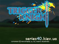 Trigger Knight | 240*320