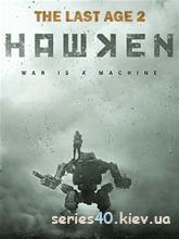 HAWKEN. The Last Age 2 (Мод) | 240*320
