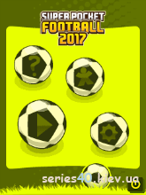 Super Pocket Football 2017 | 240*320