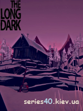 The Long Dark (Мод) | 240*320